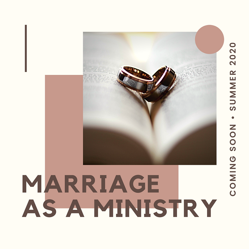 """""""Marriage as a Ministry"""" Workshop"""