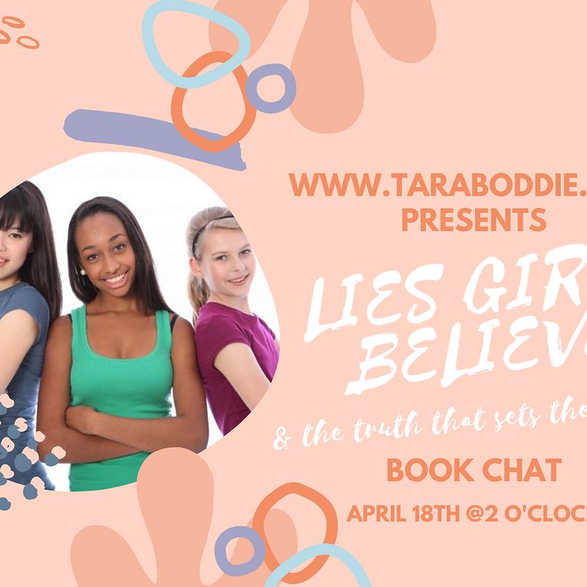 Lies Girls Believe Book Chat