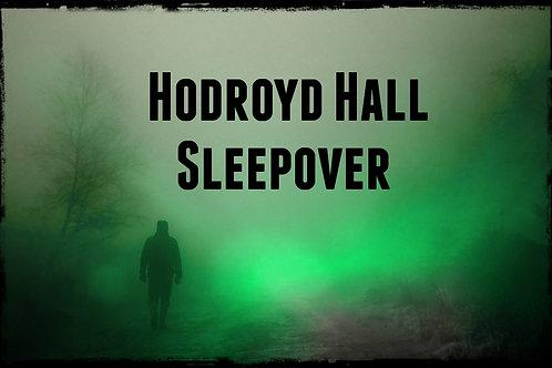 SLEEPOVER At Hodroyd Hall Barnsley 14th Nov 2020