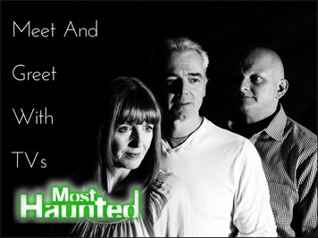 Meet And Greet With Yvette Fielding..Karl Beattie and Stuart Torevell from TVs Most Haunted..