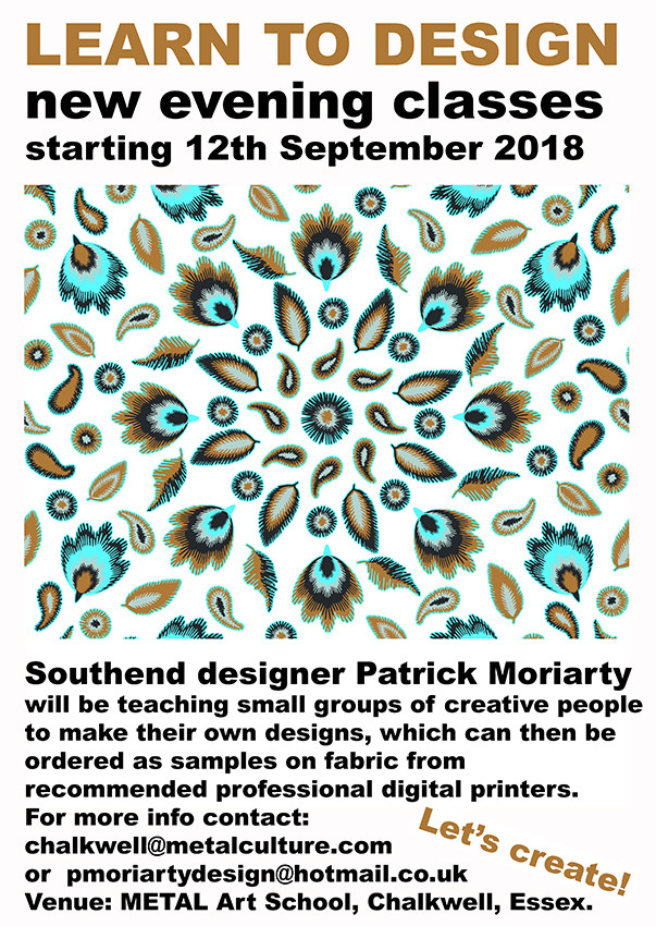 Poster for Designing Printed Textiles evening classes taught by Patrick Moriarty