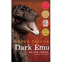 DISCUSSION QUESTIONS | DARK EMU, BLACK SEEDS: AGRICULTURE OR ACCIDENT?
