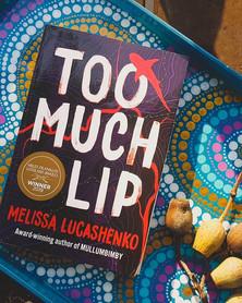 December Book of the Month   Too Much Lip   Melissa Lucashenko