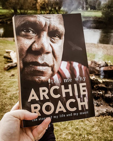 Book of the Month   Tell Me Why   Archie Roach