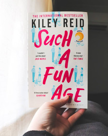 Such a Fun Age   Kiley Reid   Book of the Month    April 2020