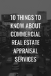 10 Things to Know About Commercial Real Estate Appraisal Services