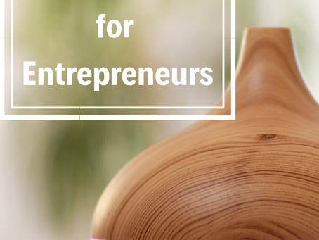 Essential Oils for Entrepreneurs