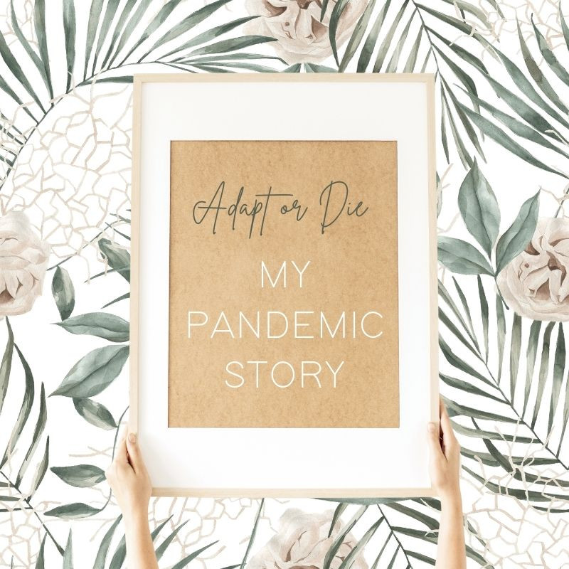 my pandemic story