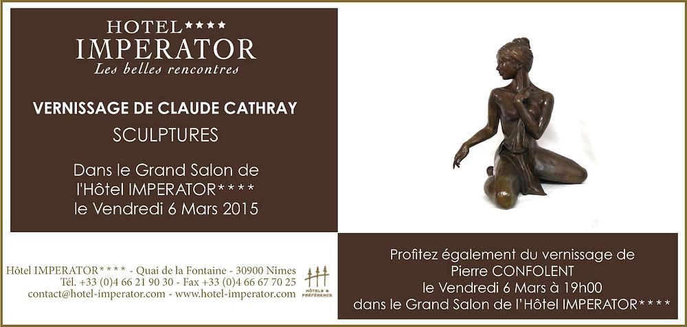 Invitation au Vernissage de l'exposition des bronzes de Claude CathRay à l'hôtel Impérator de Nîmes