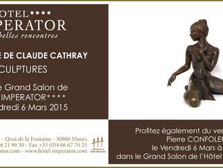 Vernissage de mes sculptures à l'hôtel Impérator à Nîmes