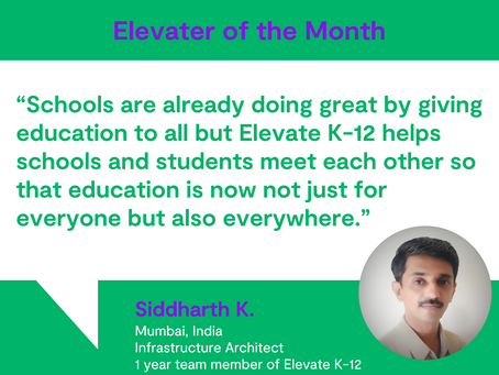 Elevater of the Month - Siddharth K.