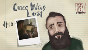 #10 - Once Was Lost