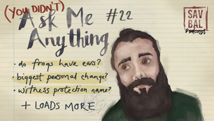 #22 - (You Didn't) Ask Me Anything #1