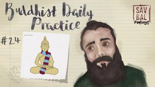 #24 - Reinterpreting A Buddhist Daily Practice