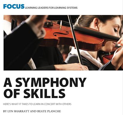 A Symphony of Skills