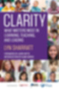 Book cover for Clarity: What matters mos in learning, teacing and leading