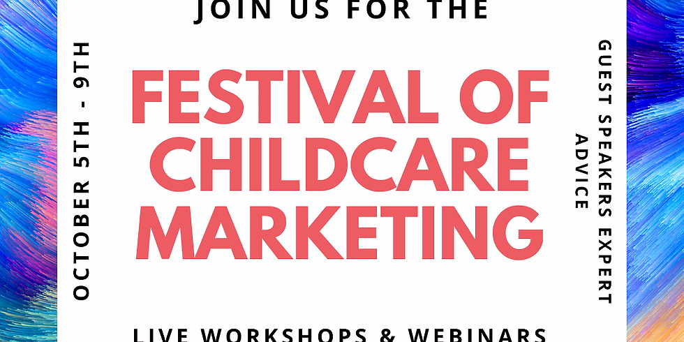 Festival Of Childcare Marketing