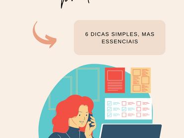 Como Ser Altamente Produtiva: 6 Dicas Rápidas, Mas Necessárias