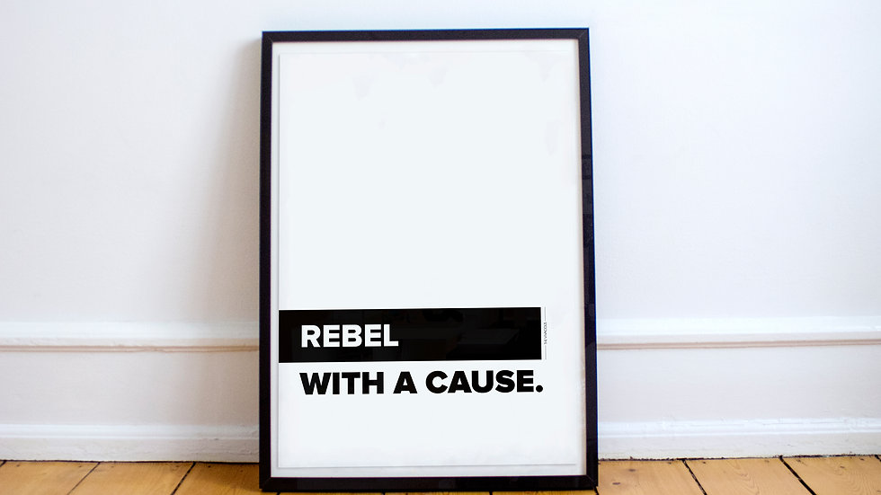 Poster - Rebel with a cause