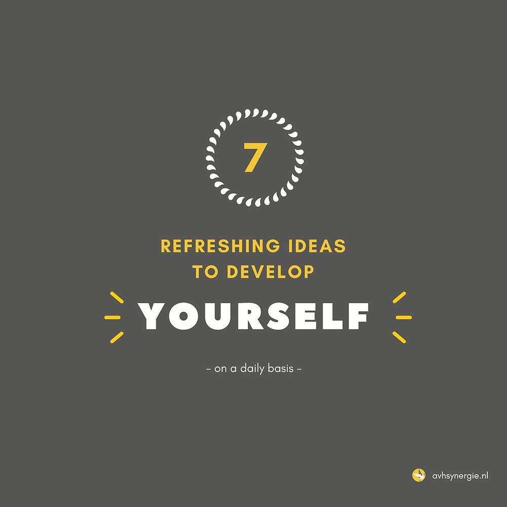 7 Refreshing Ideas for Personal Development