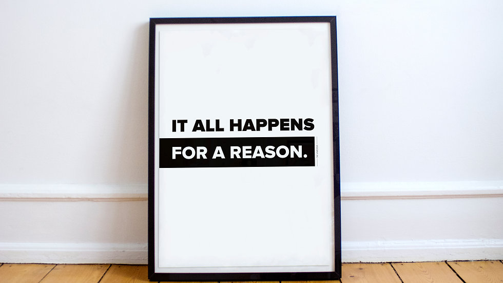Poster - It all happens for a reason