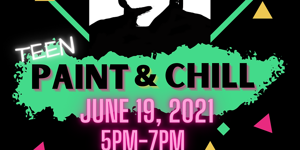 TEEN PAINT & CHILL (12-17yrs)
