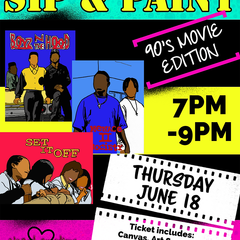 90's MOVIE EDITION Sip & Paint