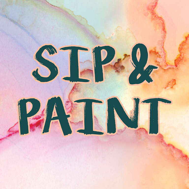 SIP & PAINT *** (Private Event)