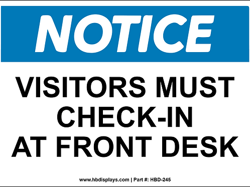 Visitors Must Check In Notice