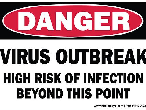 DANGER - VIRUS OUTBREAK