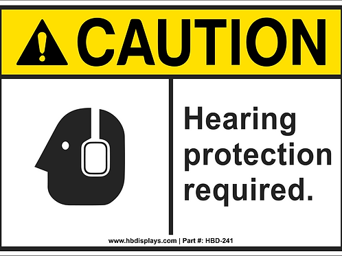 Hearing Protection Notice