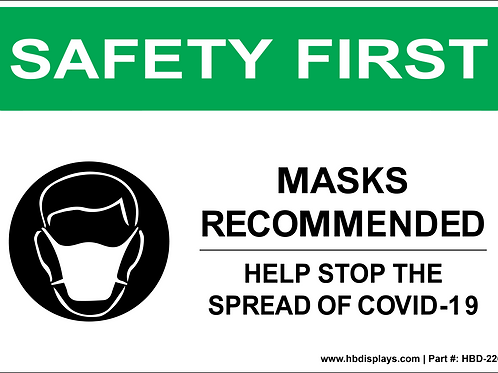 Safety First - Masks Recommended Sign