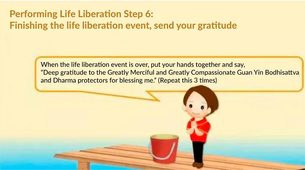 Performing life liberation step 7