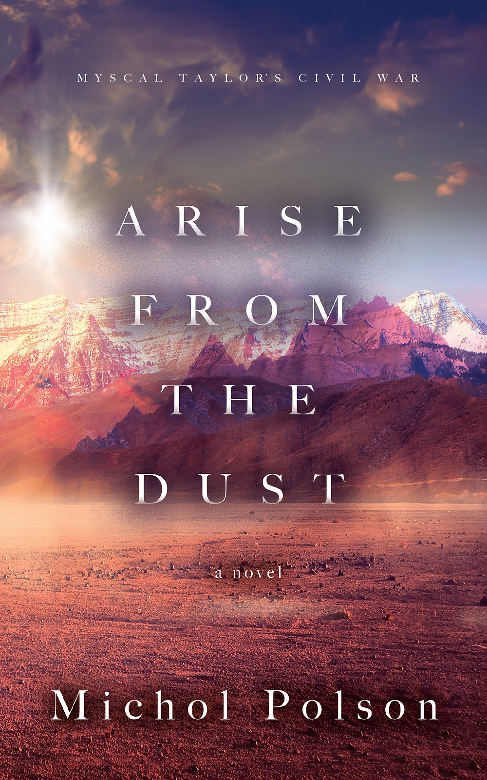 Arise From The Dust published on Amazon