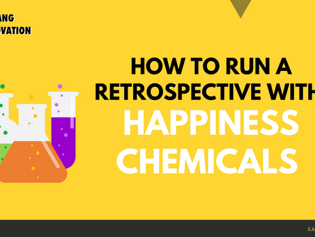 How to run a Retrospective (in Scrum) with Happiness Chemicals
