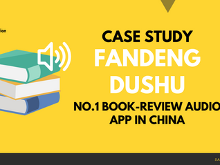 FanDeng Dushu: A Case Study of a Book Review App in China