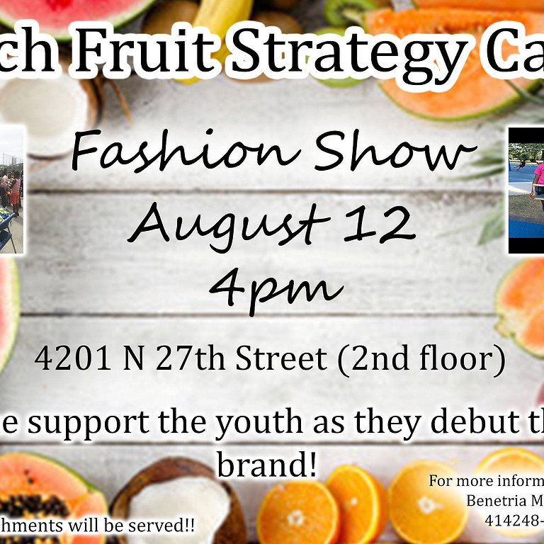 Much Fruit Strategy Camp Fashion Show