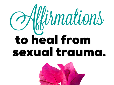 Affirmations for Healing Sexual Trauma