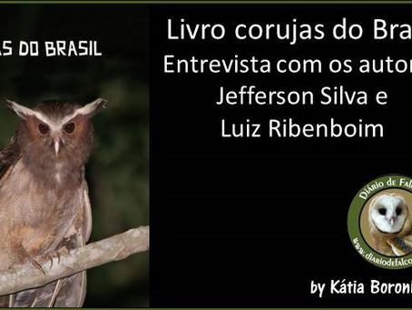 Corujas do Brasil: Entrevista com os autores Jefferson Silva e Luiz Ribenboim