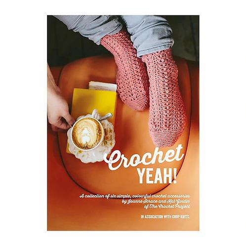 Crochet Yeah! by Joanne Scrace & Kat Goldin
