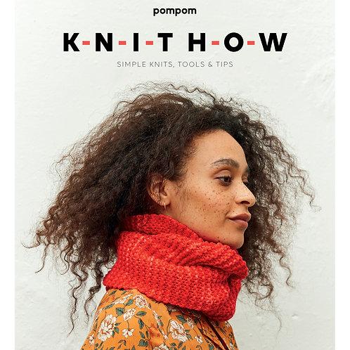 Knit How by Pom Pom Publishing