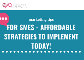 Marketing for SMEs - things you can implement today!