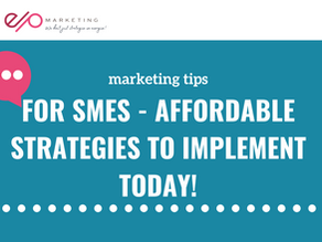 Marketing Strategy for SMEs - things you can implement today!