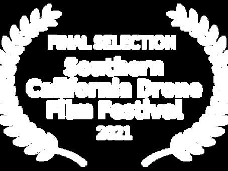 2021 Southern California Drone Film Festival Finalist