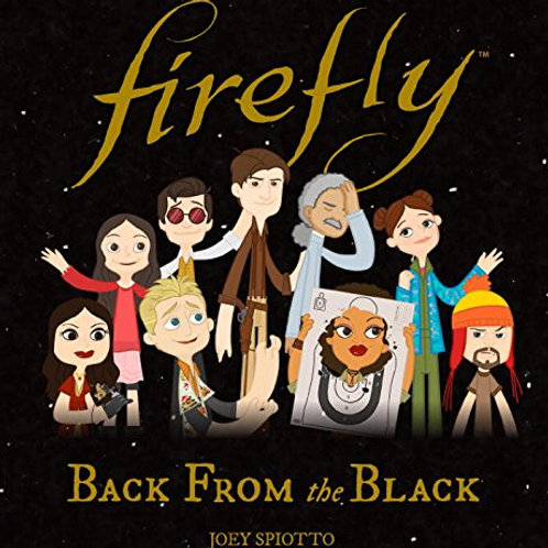 Firefly: Back From The Black Hardcover Book