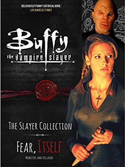 Buffy the Vampire Slayer, The Slayer Collection Vol 2, Fear Itself