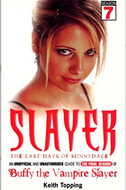 Slayer: The Last Days of Sunnydale