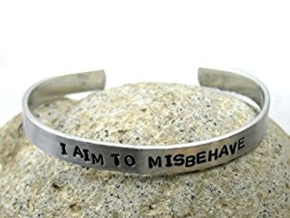 I Aim To Misbehave Bracelet