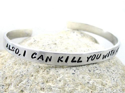 Also, I Can Kill You With My Brain Bracelet