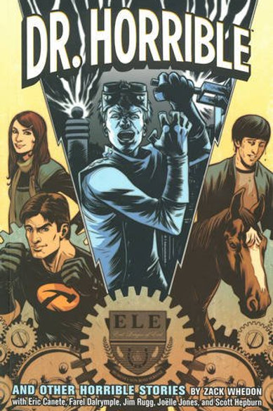 Dr. Horrible And Other Stories Comic Book Trade Paperback